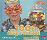 The 100th Day of School, Melissa Abramovitz, 1429686456