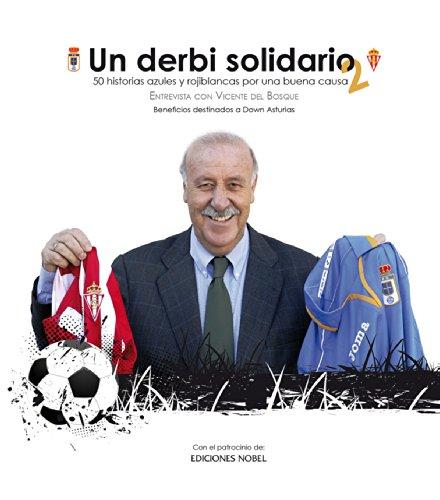 fan products of Un derbi solidario 2.: Historias azules y rojiblancas por una buena causa (Spanish Edition)