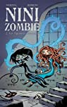 Nini Zombie, tome 2 : Les figurines d'éternité par Morival