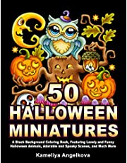 50 HALLOWEEN MINIATURES: A Black Background Coloring Book, Featuring Lovely and Funny Halloween Animals, Adorable and Spooky Scenes, and Much More