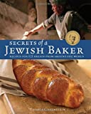 Secrets of a Jewish Baker: Recipes for 125 Breads from Around the World