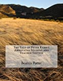 img - for The Tale of Peter Rabbit Annotated Student and Teacher Edition book / textbook / text book