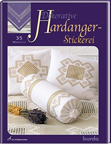 Dekorative Hardanger-Stickerei: 35 Modelle (DC International)