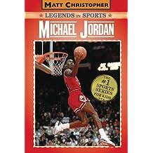 Michael Jordan: Legends in Sports (Matt Christopher Sports Bio Bookshelf)