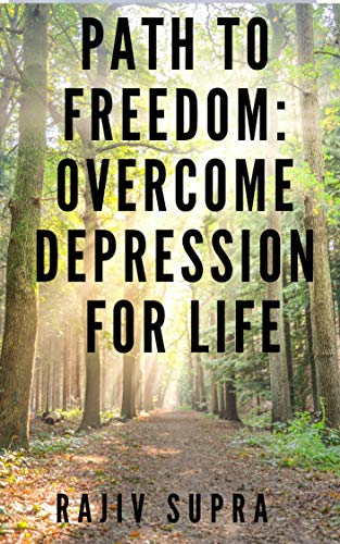 Path to Freedom: Overcome Depression for Life