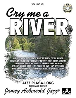 AEBERSOLD 131 Cry Me A River Book /& CD