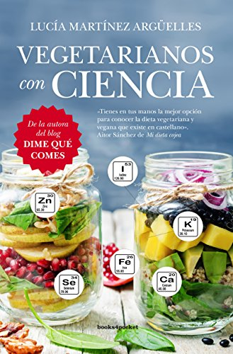 Vegetarianos con ciencia (Spanish Edition) by Lucia Martinez