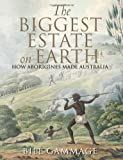 The Biggest Estate on Earth, Bill Gammage, 174331132X