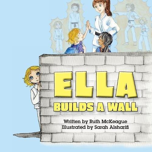 Read Online Ella Builds a Wall pdf
