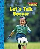 Let's Talk Soccer, Amanda Miller, 0531204308