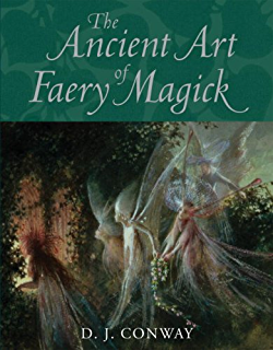 Elemental magick kindle edition by dj conway religion the ancient art of faery magick fandeluxe Images