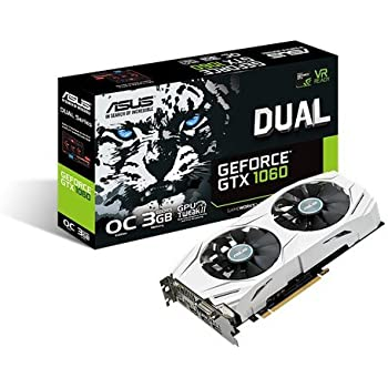 ASUS GeForce GTX 1060 3GB Dual-Fan OC Edition Graphics Card (DUAL-GTX1060-O3G)