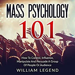 Mass Psychology 101