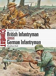 British Infantryman vs German Infantryman (Combat 5) by Stephen Bull (2014) Paperback
