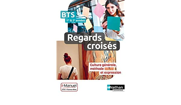 Regards Croises Francais Culture Generale Et Expression