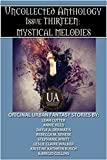 img - for Mystical Melodies: A Collected Uncollected Anthology book / textbook / text book