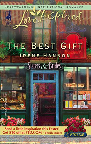 The Best Gift (Sisters & Brides Series #1) (Love Inspired #292)