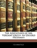 The Adventures of Mr Verdant Green, Cuthbert Bede, 1144549698