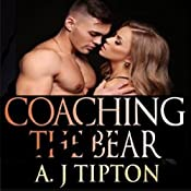 Coaching the Bear: A Paranormal Shifter Romance: Bear Shifter Games, Book 1 | AJ Tipton