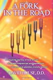 A Fork in the Road, D. D. Hulse, 1438957912