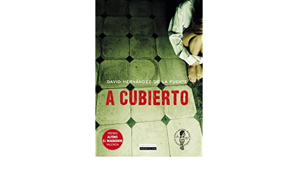 Amazon.com: A cubierto (Spanish Edition) eBook: David H. de la Fuente: Kindle Store