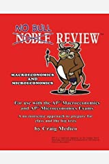 No Bull Review - For Use with the AP Macroeconomics and AP Microeconomics Exams (2014 Edition) by Medico, Craig Published by CreateSpace Independent Publishing Platform 2nd (second) edition (2013) Paperback Paperback