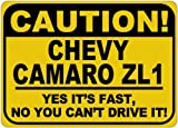 warning camaro - CHEVY CAMARO ZL1 Caution Its Fast Aluminum Caution Sign - 10 x 14 Inches