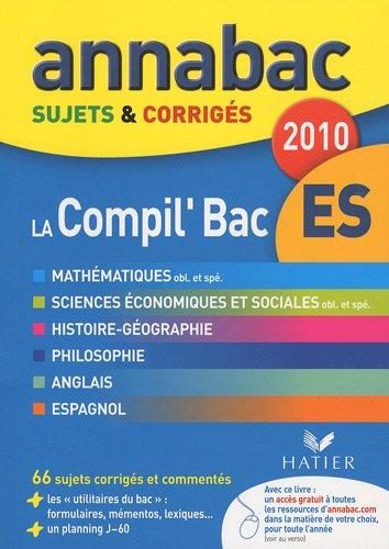 La Compil Bac ES (Annabac): Amazon.es: Jean-Marc Gauducheau, Richard Bréhéret, Jacques Asklund, Christophe Gueppe, Collectif: Libros en idiomas extranjeros