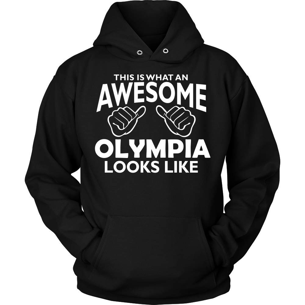 This is What an AWEASOME Olympia Looks Like Hoodie Black