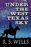 Under the West Texas Sky