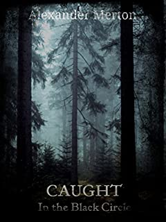 CAUGHT: In the Black Circle (The Black Circle Trilogy Book 1)