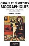 Ordres et désordres biographiques par Chappey