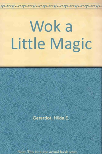 Wok a Little Magic (Magic Wok compare prices)