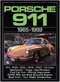 Porsche 911 1965-69 (Brooklands Road Tests) [1985] (Author) R.M. Clarke