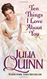 """Ten Things I Love About You"" av Julia Quinn"