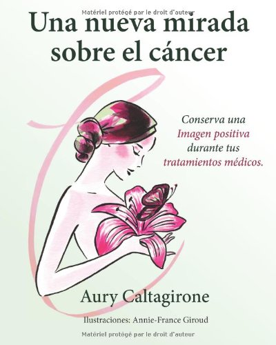 (Spanish Edition): Aury Caltagirone, Ediciones Saludables: 9782954023007: Amazon.com: Books