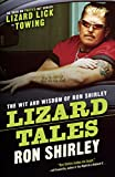 Lizard Tales: The Wit and Wisdom of Ron Shirley