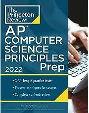 Princeton Review AP Computer Science Principles Prep, 2022: 3 Practice Tests + Complete Content Review + Strategies & Techniques (2022)