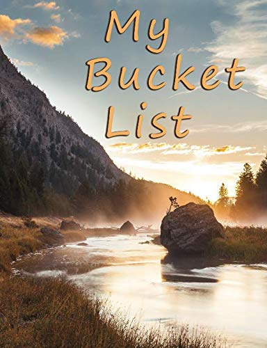 My Bucket List: A Journal and Scrapbook to Record 101 Adventures & Experiences of a Lifetime (List Of Books Ordered)