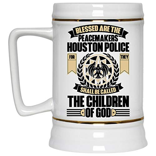 Cool Job Beer Mug, Blessed Are The Peacemakers Houston Police Beer Stein 22oz (Beer Mug-White) ()