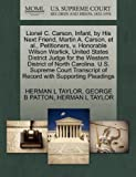 The Lionel C. Carson, Infant, by His Next Friend, Martin A. Carson, et Al. , Petitioners, V. Honorable Wilson Warlick, United States District Judge For, Herman L. Taylor and George B. PATTON, 1270426893