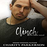 Clinch: Low Blow, Book 1 | Charity Parkerson