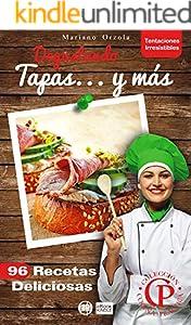 DEGUSTANDO TAPAS... Y MÁS: 96 Recetas deliciosas (Colección Cocina Práctica -