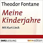 Meine Kinderjahre | Theodor Fontane