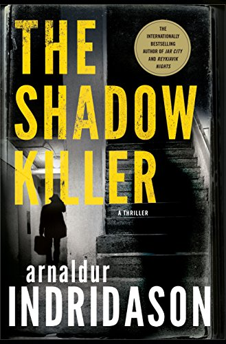 The Shadow Killer: A Thriller (The Flovent and Thorson Thrillers) by Minotaur Books