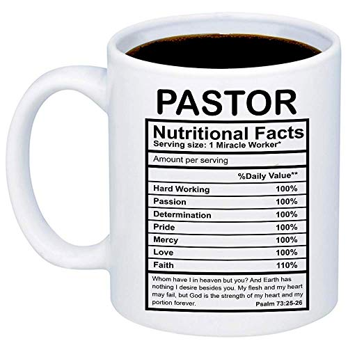 Gifts For Pastor - Pastor Nutritional Facts Coffee Mug - Funny 11oz Cup For Religious Congregation Church Pastors, Youth Pastor, Christians - Appreciation Christmas Gift For Him