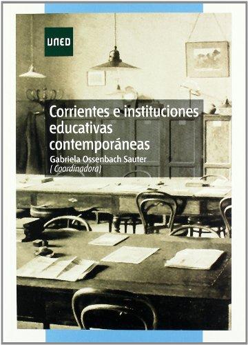 Descargar Libro Corrientes E Instituciones Educativas Contemporáneas Gabriela Ossenbach Sauter