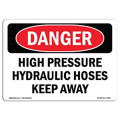 (OSHA Danger Sign - High Pressure Hydraulic Hoses Keep Away | Rigid Plastic Sign | Protect Your Business, Construction Site, Shop Area | Made in The USA)