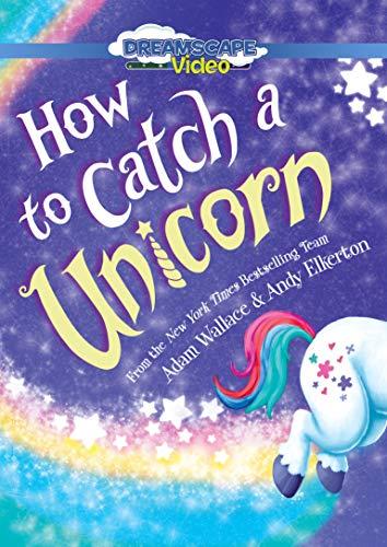 How to Catch a Unicorn ()