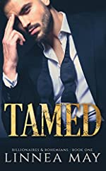 TAMED: A Bad Boy Billionaire Romance (Billionaires & Bohemians Book 1)
